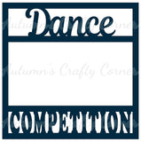 Dance Competition - Scrapbook Page Overlay Die Cut - Choose a Color