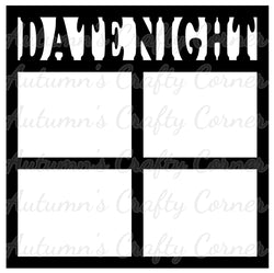 Date Night - 4 Frames - Scrapbook Page Overlay Die Cut - Choose a Color