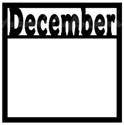 December - Scrapbook Page Overlay Die Cut - Choose a Color