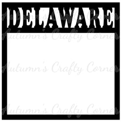 Delaware - Scrapbook Page Overlay Die Cut - Choose a Color