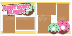 Donut Worry Be Happy - Scrapbook Page Kit