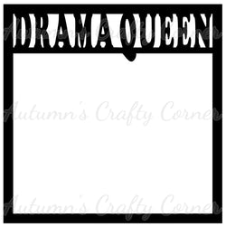 Drama Queen - Scrapbook Page Overlay Die Cut - Choose a Color