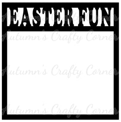 Easter Fun - Scrapbook Page Overlay Die Cut - Choose a Color