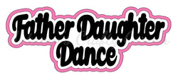 Father Daughter Dance - Deluxe Scrapbook Page Title