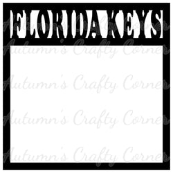 Florida Keys - Scrapbook Page Overlay Die Cut - Choose a Color