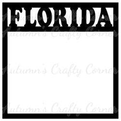 Florida - Scrapbook Page Overlay Die Cut - Choose a Color