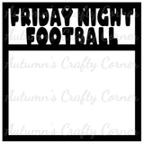 Friday Night Football - Scrapbook Page Overlay Die Cut - Choose a Color