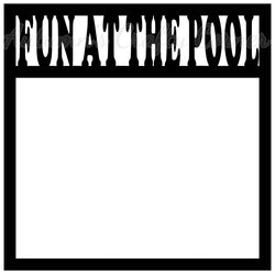Fun at the Pool - Scrapbook Page Overlay Die Cut - Choose a Color
