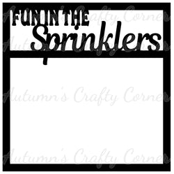 Fun in the Sprinklers - Scrapbook Page Overlay Die Cut - Choose a Color
