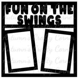 Fun on the Swings - 2 Vertical Frames - Scrapbook Page Overlay Die Cut - Choose a Color