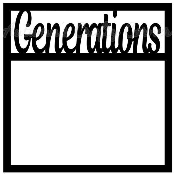 Generations - Scrapbook Page Overlay Die Cut - Choose a Color