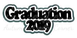 Graduation 2019 - Deluxe Scrapbook Page Title