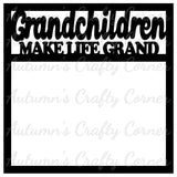 Grandchildren Make Life Grand - Scrapbook Page Overlay Die Cut - Choose a Color