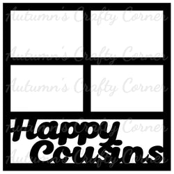 Happy Cousins - 4 Frames - Scrapbook Page Overlay Die Cut - Choose a Color