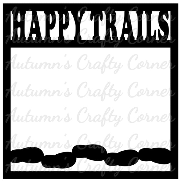 Happy Trails - Scrapbook Page Overlay Die Cut - Choose a Color