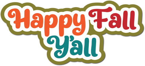 Happy Fall Yall - Scrapbook Page Title Sticker