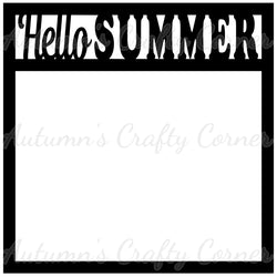 Hello Summer - Scrapbook Page Overlay Die Cut - Choose a Color