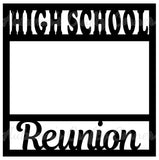 High School Reunion - Scrapbook Page Overlay Die Cut - Choose a Color