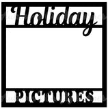 Holiday Pictures - Scrapbook Page Overlay Die Cut - Choose a Color