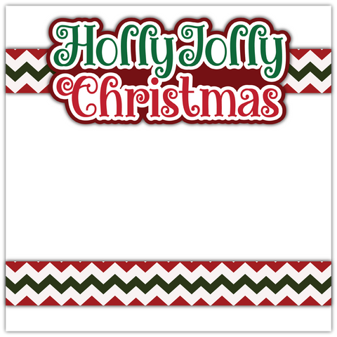 Holly Jolly Christmas - Printed Premade Scrapbook Page 12x12 Layout