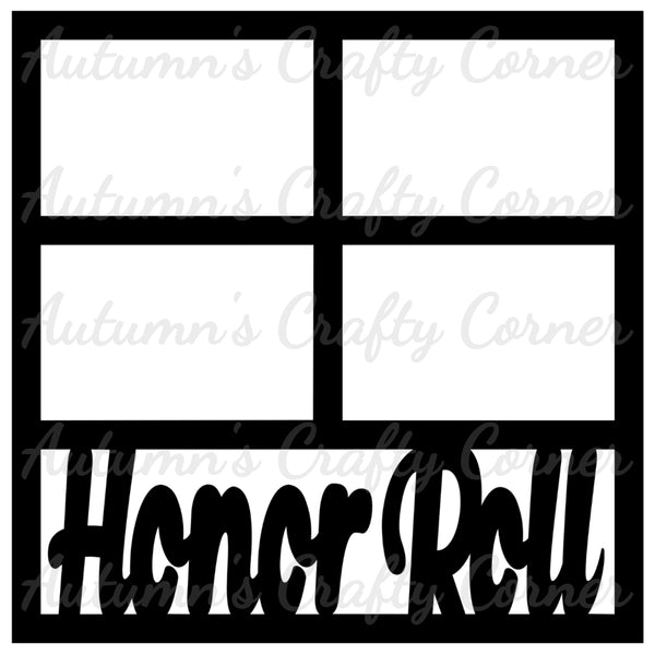 Honor Roll - 4 Frames - Scrapbook Page Overlay Die Cut - Choose a Color