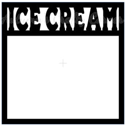 Ice Cream - Scrapbook Page Overlay Die Cut - Choose a Color
