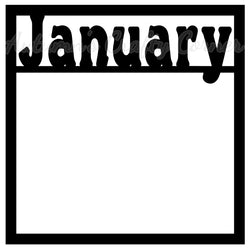 January - Scrapbook Page Overlay Die Cut - Choose a Color