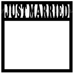 Just Married - Scrapbook Page Overlay Die Cut - Choose a Color
