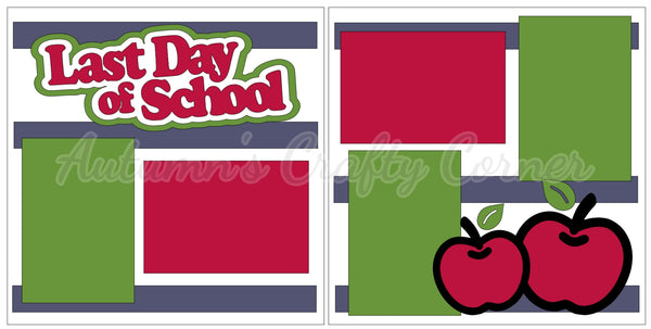 Last Day of School - Scrapbook Page Kit