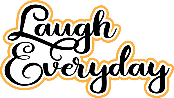 Laugh Everyday - Scrapbook Page Title Sticker