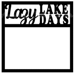 Lazy Lake Days - Scrapbook Page Overlay Die Cut - Choose a Color