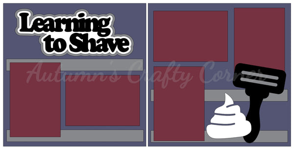 Learning to Shave - Scrapbook Page Kit
