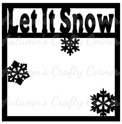 Let It Snow - Scrapbook Page Overlay Die Cut - Choose a Color