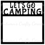 Let's Go Camping - Scrapbook Page Overlay Die Cut - Choose a Color