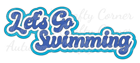 Let's Go Swimming - Deluxe Scrapbook Page Title