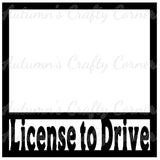 License to Drive  - Scrapbook Page Overlay Die Cut - Choose a Color