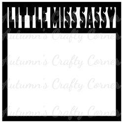 Little Miss Sassy - Scrapbook Page Overlay Die Cut - Choose a Color