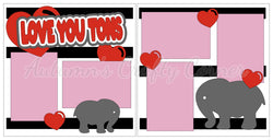 Love You Tons - Scrapbook Page Kit