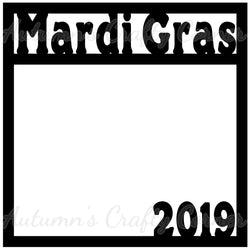 Mardi Gras 2019 - Scrapbook Page Overlay Die Cut - Choose a Color