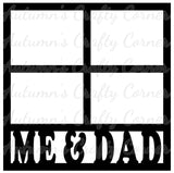 Me & Dad - 4 Frames - Scrapbook Page Overlay Die Cut - Choose a Color
