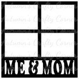 Me & Mom - 4 Frames - Scrapbook Page Overlay Die Cut - Choose a Color