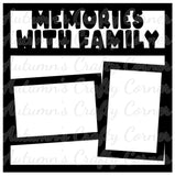 Memories with Family - 2 Frames - Scrapbook Page Overlay Die Cut - Choose a Color