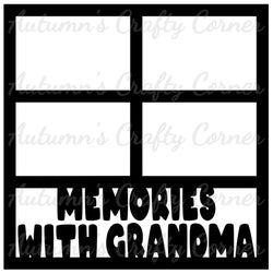 Memories with Grandma - 4 Frames - Scrapbook Page Overlay Die Cut - Choose a Color
