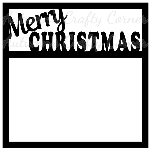 Merry Christmas - Scrapbook Page Overlay Die Cut - Choose a Color