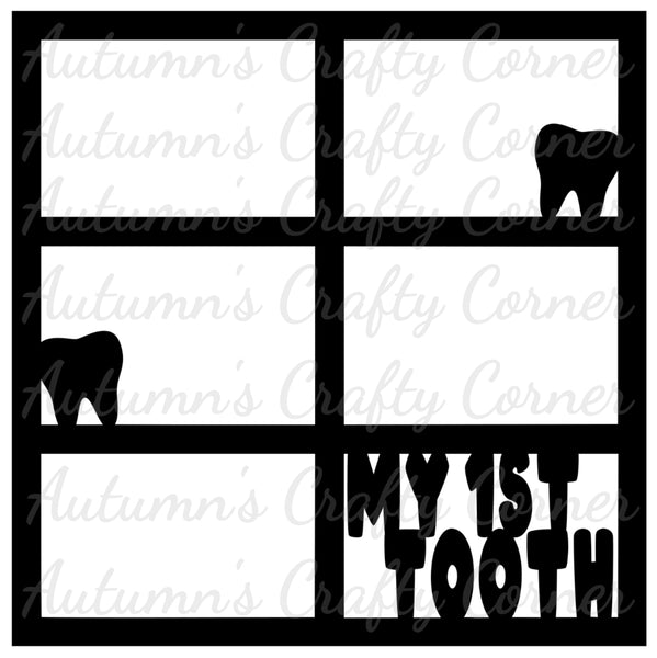 My 1st Tooth - 6 Frames - Scrapbook Page Overlay Die Cut - Choose a Color