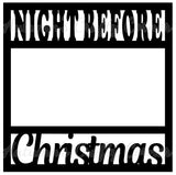 Night Before Christmas - Scrapbook Page Overlay Die Cut - Choose a Color
