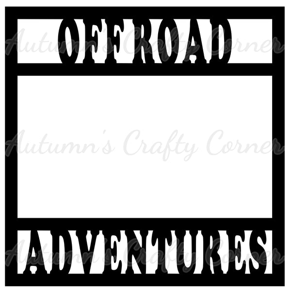 Off Road Adventures - Scrapbook Page Overlay Die Cut - Choose a Color