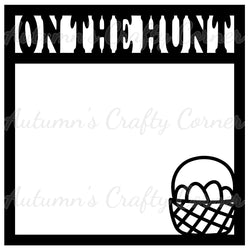 On the Hunt - Easter Basket - Scrapbook Page Overlay Die Cut - Choose a Color