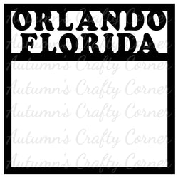 Orlando Florida - Scrapbook Page Overlay Die Cut - Choose a Color