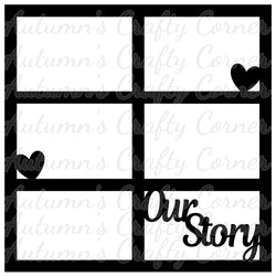 Our Story - 6 Frames - Scrapbook Page Overlay Die Cut - Choose a Color